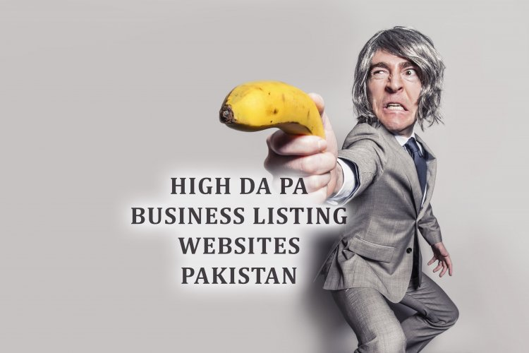 20+ High DA PA Local Business Listing Sites Pakistan 2021